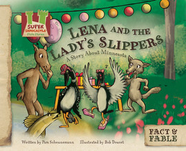 Cover: Lena and the Lady Slipper: A Story about Minnesota