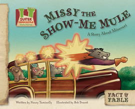 Cover: Missy the Show-Me Mule: A Story about Missouri