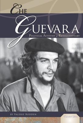 Cover: Che Guevara: Political Activist & Revolutionary