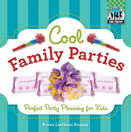Cover: Cool Family Parties: Perfect Party Planning for Kids