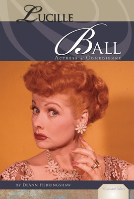 Cover: Lucille Ball: Actress & Comedienne