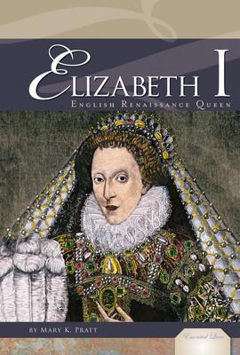 Cover: Elizabeth I: English Renaissance Queen