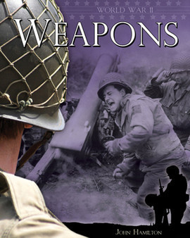 Cover: World War II: Weapons