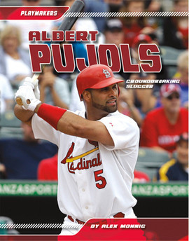 Cover: Albert Pujols: Groundbreaking Slugger