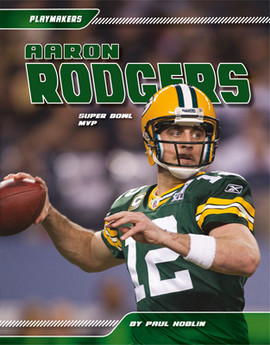 Cover: Aaron Rodgers: Super Bowl MVP