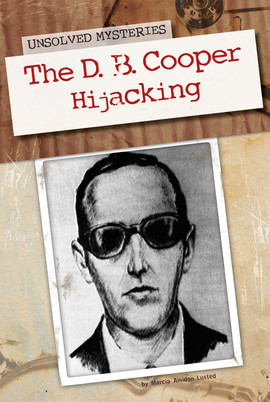 Cover: D. B. Cooper Hijacking