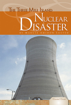 Cover: Three Mile Island Nuclear Disaster