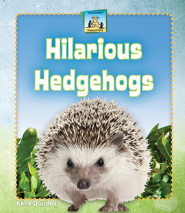 Cover: Hilarious Hedgehogs