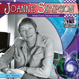 Cover: Joanne Simpson: Magnificent Meteorologist