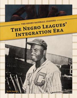 Cover: Negro Leagues' Integration Era