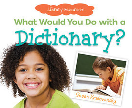 Cover: What Would You Do with a Dictionary?