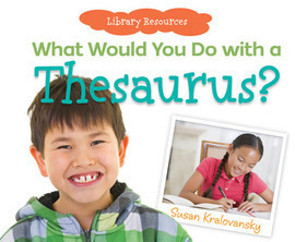 Cover: What Would You Do with a Thesaurus?
