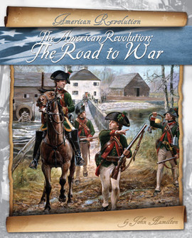Cover: American Revolution: The Road to War
