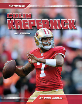 Cover: Colin Kaepernick: NFL Phenom