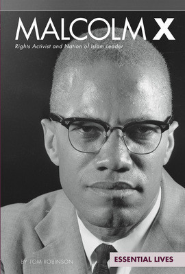 Cover: Malcolm X: Rights Activist and Nation of Islam Leader