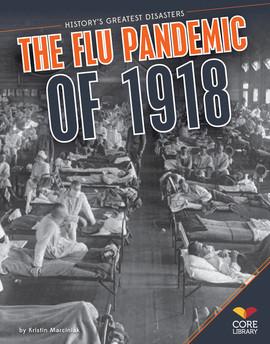 Cover: Flu Pandemic of 1918