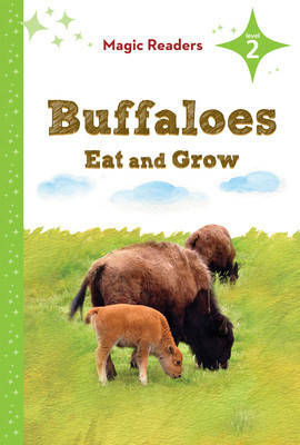Cover: Buffaloes Eat and Grow: Level 2