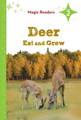Cover: Deer Eat and Grow: Level 2