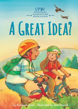 Cover: Great Idea?: An Up2U Character Education Adventure