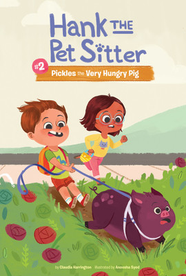 Cover: Book 2: Pickles the Very Hungry Pig
