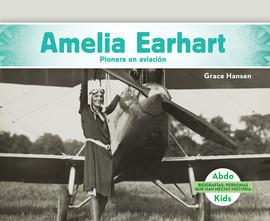 Cover: Amelia Earhart: Pionera en aviación
