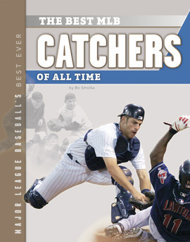 Cover: Best MLB Catchers of All Time