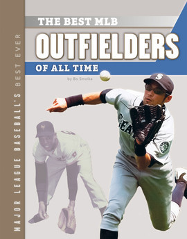 Cover: Best MLB Outfielders of All Time