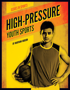 Cover: High-Pressure Youth Sports