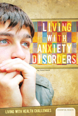 Cover: Living with Anxiety Disorders