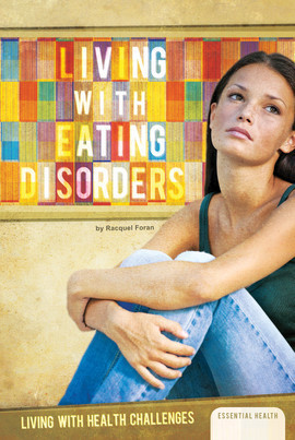 Cover: Living with Eating Disorders