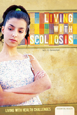 Cover: Living with Scoliosis