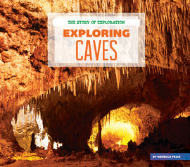 Cover: Exploring Caves