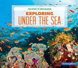 Cover: Exploring Under the Sea