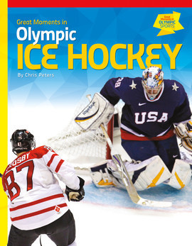 Cover: Great Moments in Olympic Ice Hockey