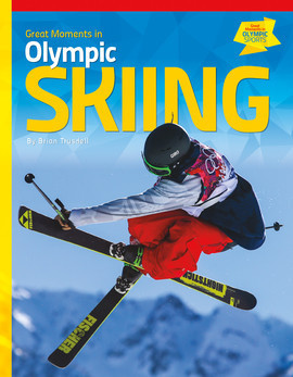 Cover: Great Moments in Olympic Skiing