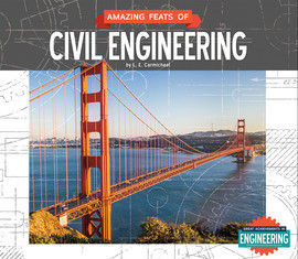 Cover: Amazing Feats of Civil Engineering