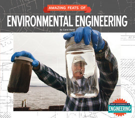 Cover: Amazing Feats of Environmental Engineering