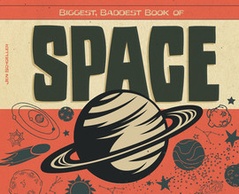 Cover: Biggest, Baddest Book of Space