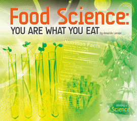 Cover: Food Science: You Are What You Eat