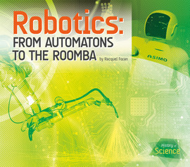 Cover: Robotics: From Automatons to the Roomba