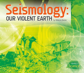 Cover: Seismology: Our Violent Earth