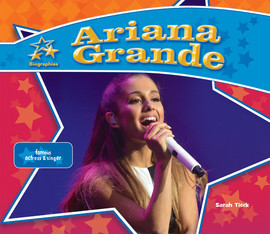 Cover: Ariana Grande: Famous Actress & Singer