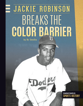 Cover: Jackie Robinson Breaks the Color Barrier