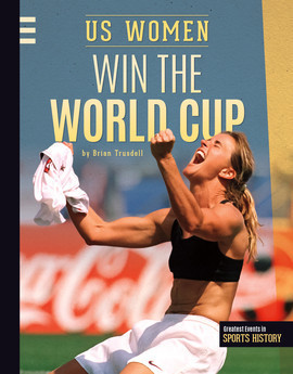 Cover: US Women Win the World Cup
