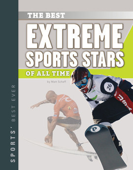Cover: Best Extreme Sports Stars of All Time