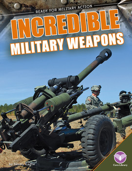 Cover: Incredible Military Weapons