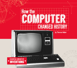 Cover: How the Computer Changed History