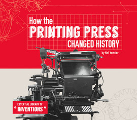 Cover: How the Printing Press Changed History