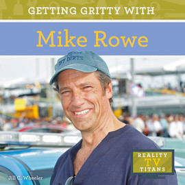 Cover: Getting Gritty with Mike Rowe