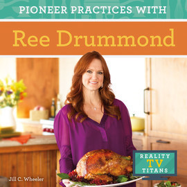 Cover: Pioneer Practices with Ree Drummond